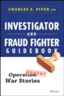 Investigator and Fraud Fighter Guidebook : Operation War Stories - eBook