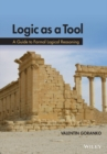 Logic as a Tool : A Guide to Formal Logical Reasoning - eBook