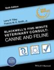 Blackwell's Five-Minute Veterinary Consult : Canine and Feline - Book