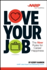 Love Your Job : The New Rules for Career Happiness - eBook