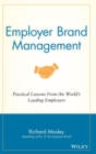 Employer Brand Management : Practical Lessons from the World's Leading Employers - Book