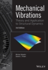 Mechanical Vibrations : Theory and Application to Structural Dynamics - eBook
