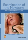 Examination of the Newborn : An Evidence-Based Guide - Book