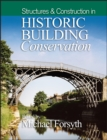 Structures and Construction in Historic Building Conservation - Book
