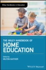 The Wiley Handbook of Home Education - eBook