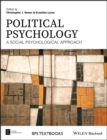 Political Psychology : A Social Psychological Approach - Book