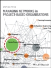 Managing Networks in Project-Based Organisations - eBook