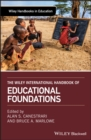 The Wiley International Handbook of Educational Foundations - eBook