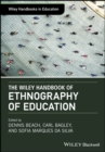The Wiley Handbook of Ethnography of Education - eBook