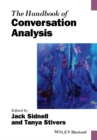 The Handbook of Conversation Analysis - Book
