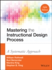 Mastering the Instructional Design Process : A Systematic Approach - eBook