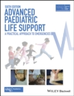 Advanced Paediatric Life Support : A Practical Approach to Emergencies - eBook