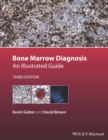 Bone Marrow Diagnosis : An Illustrated Guide - eBook