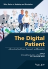 The Digital Patient : Advancing Healthcare, Research, and Education - eBook