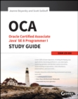 OCA: Oracle Certified Associate Java SE 8 Programmer I Study Guide : Exam 1Z0-808 - eBook