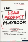 The Lean Product Playbook : How to Innovate with Minimum Viable Products and Rapid Customer Feedback - eBook