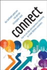 Connect : How to Use Data and Experience Marketing to Create Lifetime Customers - Book
