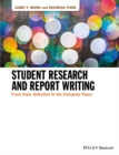 Student Research and Report Writing : From Topic Selection to the Complete Paper - Book