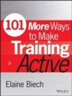 101 More Ways to Make Training Active - eBook