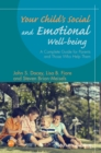 Your Child's Social and Emotional Well-Being : A Complete Guide for Parents and Those Who Help Them - eBook