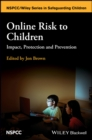 Online Risk to Children : Impact, Protection and Prevention - eBook