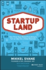 Startupland : How Three Guys Risked Everything to Turn an Idea into a Global Business - Book