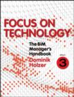 The BIM Manager's Handbook, Part 3 : Focus on Technology - eBook
