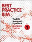 The BIM Manager's Handbook, Part 1 : Best Practice BIM - eBook