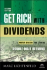 Get Rich with Dividends : A Proven System for Earning Double-Digit Returns - eBook
