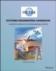 INCOSE Systems Engineering Handbook : A Guide for System Life Cycle Processes and Activities - Book