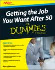 Getting the Job You Want After 50 For Dummies - eBook