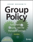 Group Policy : Fundamentals, Security, and the Managed Desktop - Book