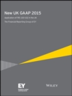 New UK GAAP 2015 : Application of FRS 100-102 in the UK - eBook