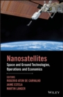 Nanosatellites : Space and Ground Technologies, Operations and Economics - eBook