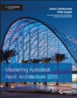 Mastering Autodesk Revit Architecture 2016 - eBook