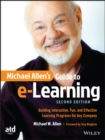 Michael Allen's Guide to e-Learning : Building Interactive, Fun, and Effective Learning Programs for Any Company - eBook