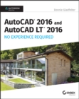 AutoCAD 2016 and AutoCAD LT 2016 No Experience Required : Autodesk Official Press - Book