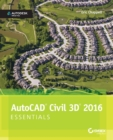 AutoCAD Civil 3D 2016 Essentials : Autodesk Official Press - Book