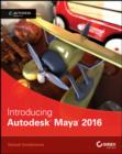 Introducing Autodesk Maya 2016 : Autodesk Official Press - eBook