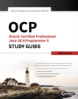 OCP: Oracle Certified Professional Java SE 8 Programmer II Study Guide : Exam 1Z0-809 - eBook
