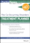The Co-Occurring Disorders Treatment Planner, with DSM-5 Updates - eBook