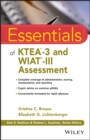 Essentials of KTEA-3 and WIAT-III Assessment - eBook