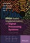 FPGA-based Implementation of Signal Processing Systems - eBook