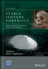 Stable Isotope Forensics : Methods and Forensic Applications of Stable Isotope Analysis - eBook