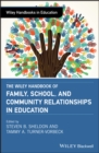 The Wiley Handbook of Family, School, and Community Relationships in Education - eBook