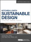 Kitchen & Bath Sustainable Design : Conservation, Materials, Practices - eBook
