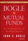 Bogle On Mutual Funds : New Perspectives For The Intelligent Investor - Book