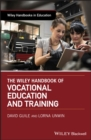 The Wiley Handbook of Vocational Education and Training - Book