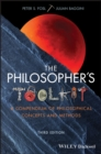 The Philosopher's Toolkit : A Compendium of Philosophical Concepts and Methods - Book
