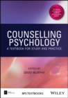 Counselling Psychology : A Textbook for Study and Practice - Book